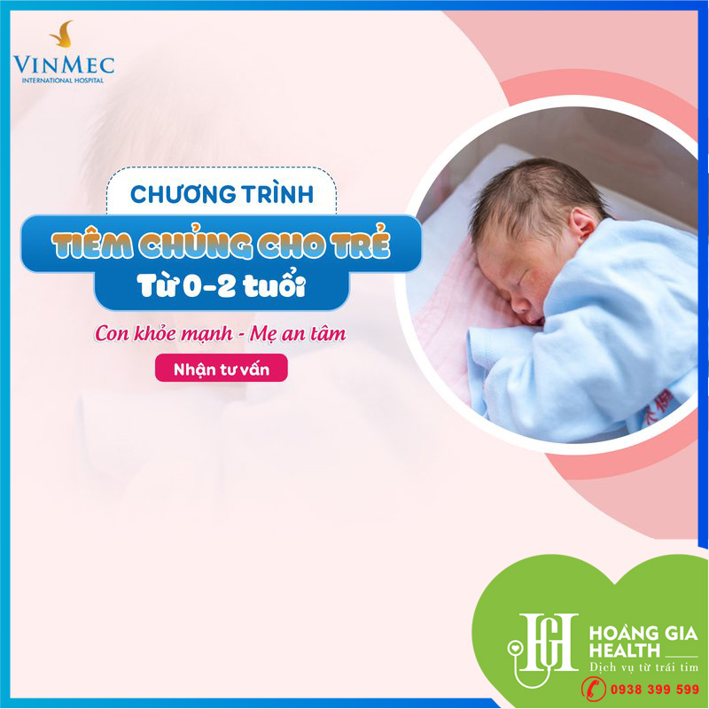 Chương trình tiêm chủng trọn gói cho trẻ từ 0-2 tuổi - Vinmec Times City / Vaccination