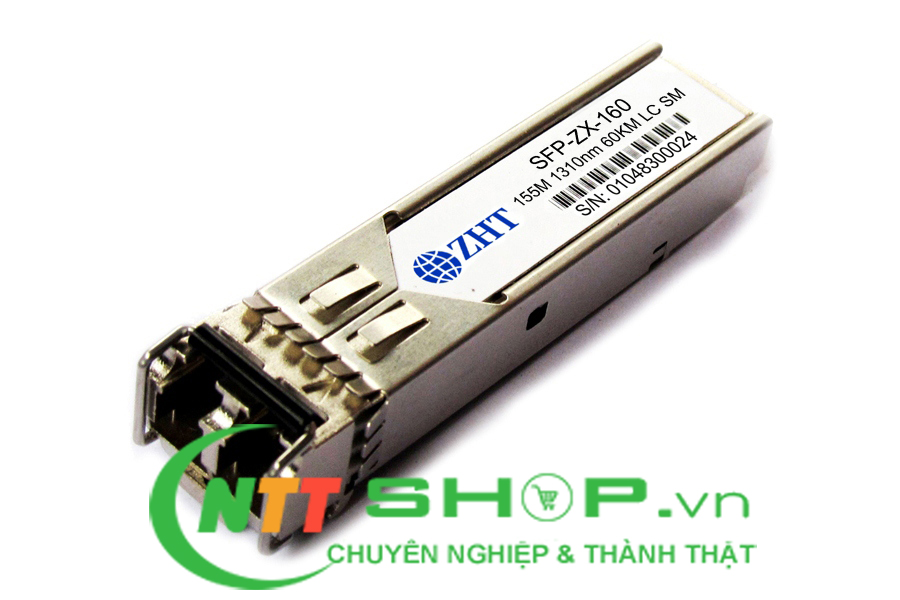 Module quang ZHT SFP-ZX-160 155Mb 1310nm 60km LC SMF SFP Transceiver
