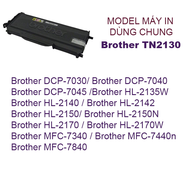 Hộp mực Brother HL2140,MFC-7320,MFC-7440N,7840W (TN2130)