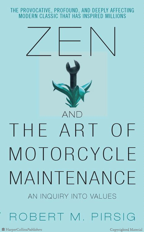 Zen and the Art of Motorcycle Maintenance  (Tác giả Robert M. Pirsig)