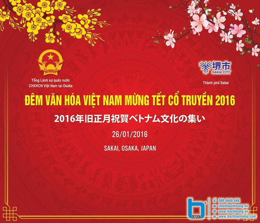 Backdrop Đêm Văn Hóa Việt Nam Mừng Tết Cổ Truyền 2016 - Tổng Lãnh Sự Quán Việt Nam tại Osaka