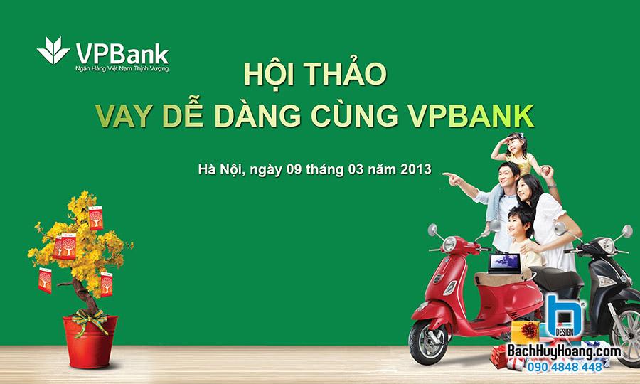 Thiết Kế Backdrop - Phông Sân Khấu - Hội Thảo Vay Dễ Dàng Tại VPBank