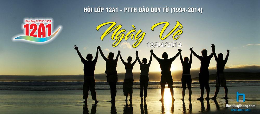 Thiết Kế Backdrop, Phông Sân Khấu - Backdrop họp lớp 12A1 Trường THPT Đào Duy Từ 1994-2014