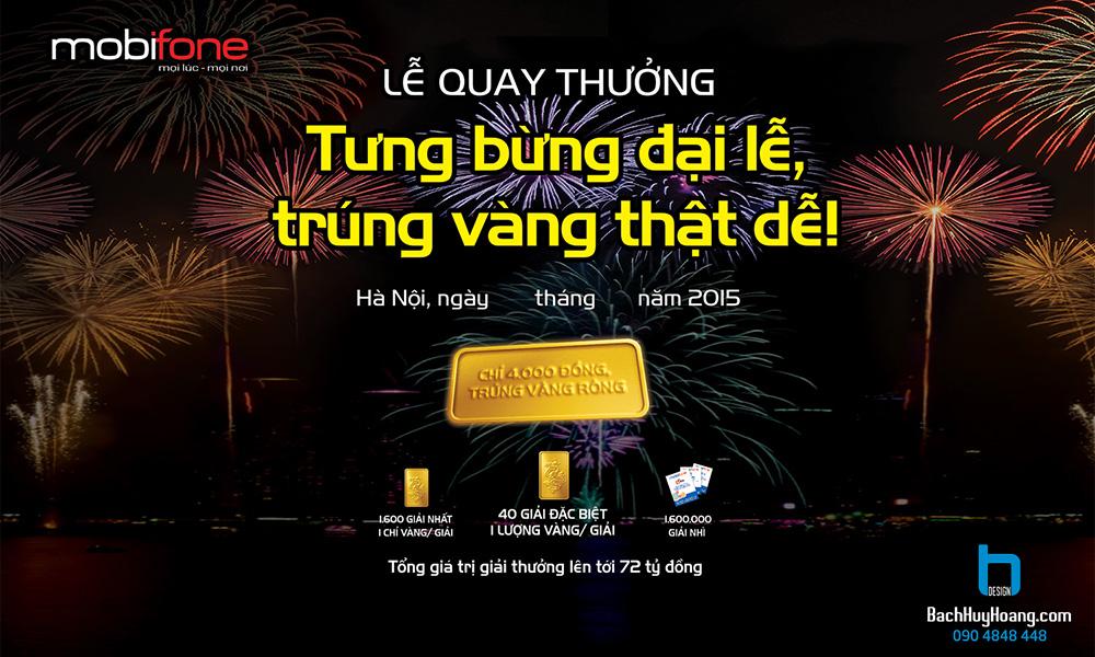 Thiết Kế Backdrop - Phông Sân Khấu - MOBIFONE  TƯNG BỪNG ĐẠI LỄ, TRÚNG VÀNG THẬT DỄ