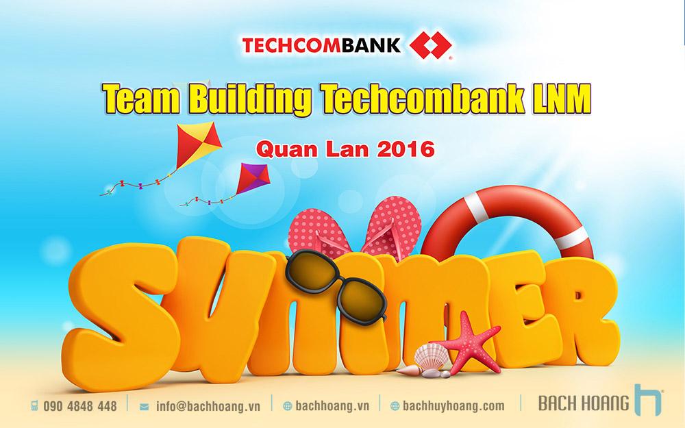 Thiết Kế Backdrop - Phông Sân Khấu - Team Building  Techcombank LNM