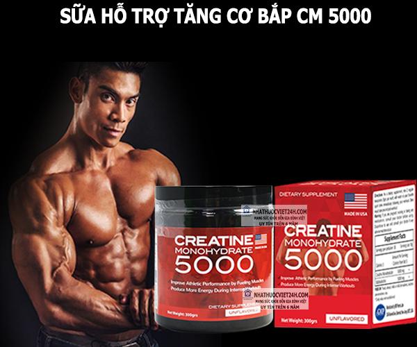 SỮA HỖ TRỢ TĂNG CƠ BẮP CM 5000