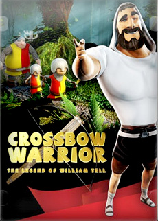 Crossbow Warrior The Legend of William Tell