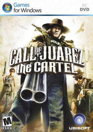 Call of Juarez 3: The Cartel