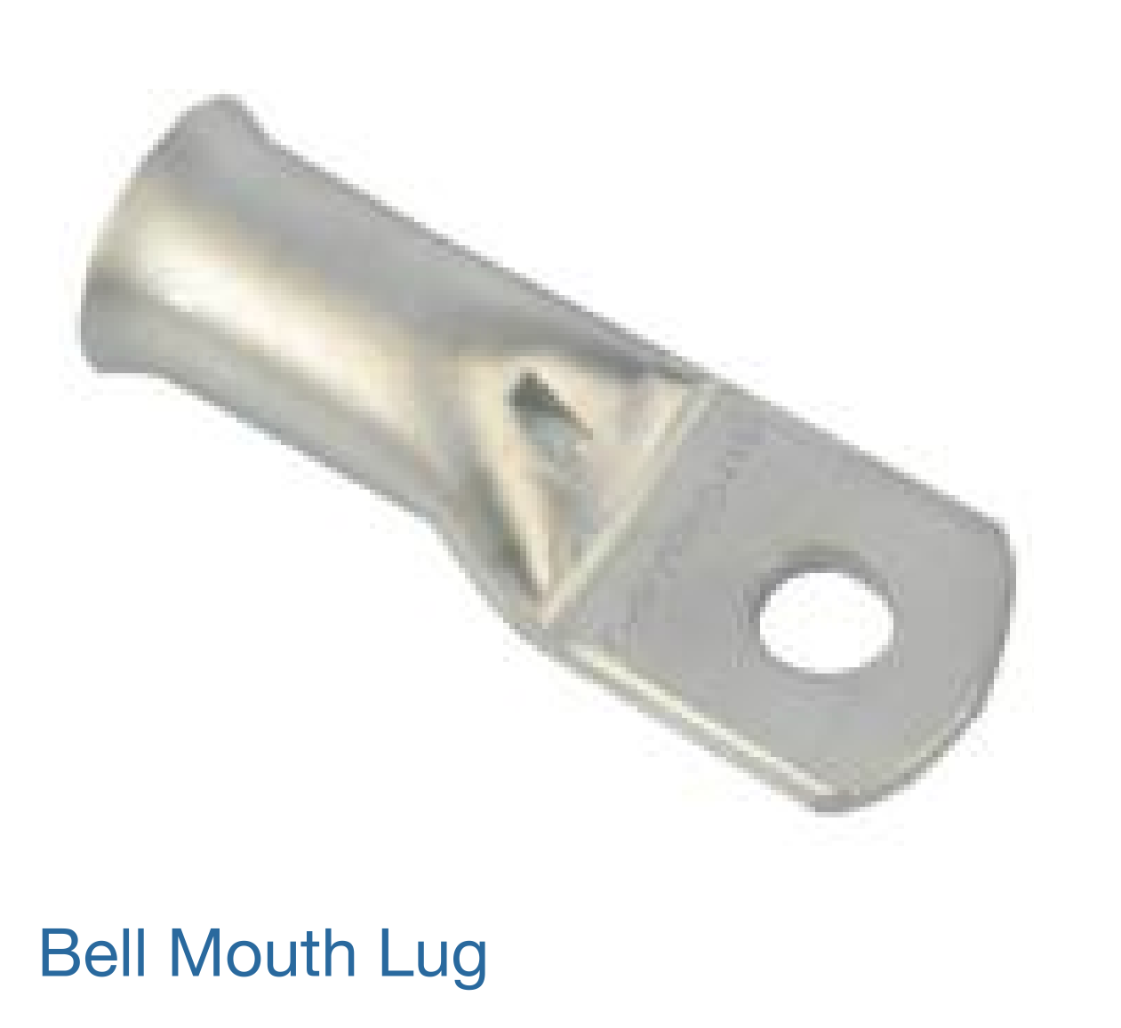 BELL MOUTH LUG