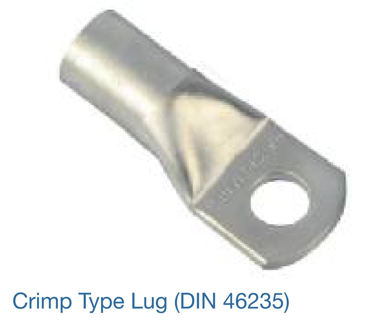 CRIMP TYPE ( AS PER DIN 46235 )