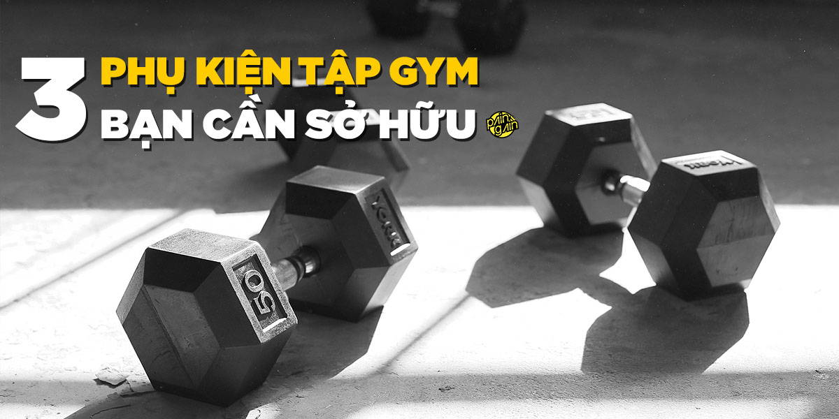 ba-phu-kien-tap-gym-ban-can-co