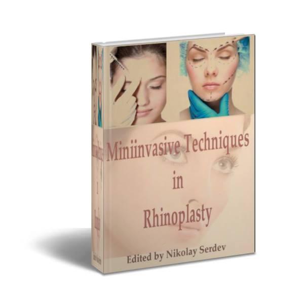 Miniinvasive Techniques in Rhinoplasty ̣̣( Kỹ thuật Miniinvasive trong nâng mũi )