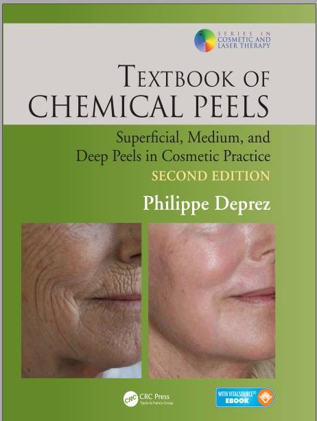 Textbook of Chemical Peels: Superficial, Medium, and Deep Peels in Cosmetic Practice (Series in Cosmetic and Laser Therapy) 2nd Edition