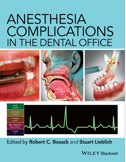 Anesthesia Complications in the Dental Office, 1ed (2015)