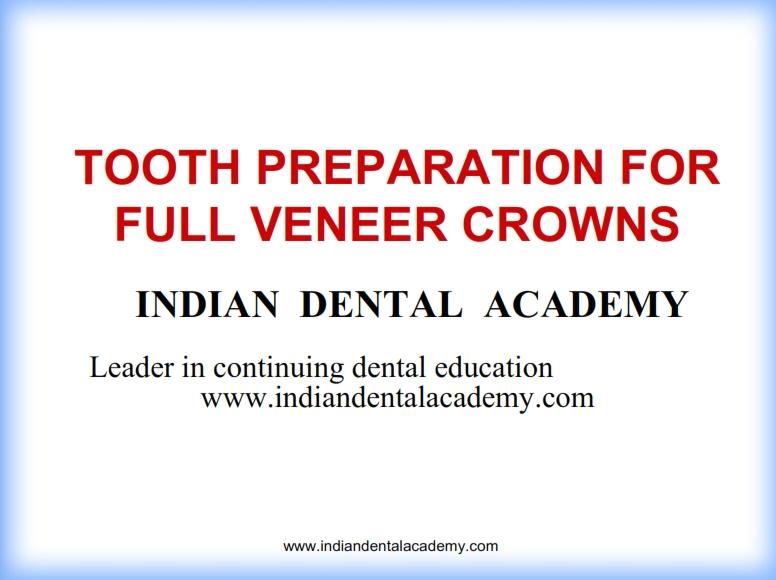 chuẩn bị răng cho Mão veneer (full)
