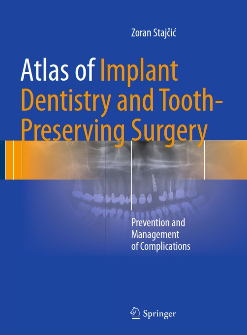 Atlas Of Implant Dentistry And Tooth Preserving Surgery-Prevention And Management Of Complications  (2017)
