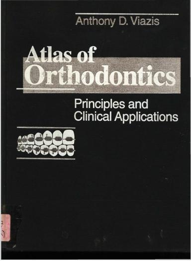 Atlas of Orthodontics - Viazis