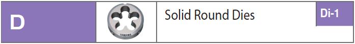 Bàn ren/ Solid Round Dies