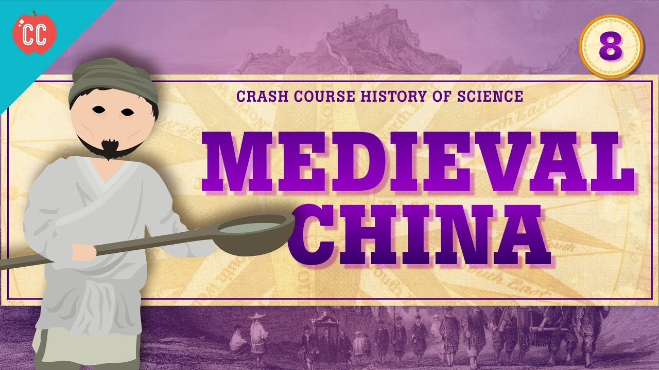 Medieval China: Crash Course History of Science #8
