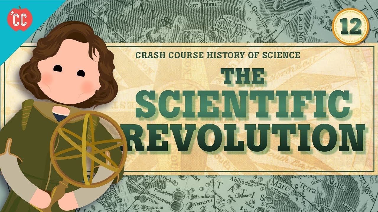 The Scientific Revolution: Crash Course History of Science #12