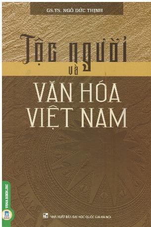 Tộc Người Và Văn hóa Việt Nam - Ngô Đức Thịnh