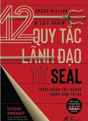 12 Quy Tắc Lãnh Đạo Từ SEAL Jocko Willink, Leif Babi