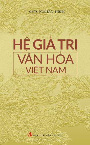 Hệ Giá Trị Văn Hóa Việt Nam