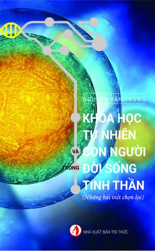 Khoa học tự nhiên và con người trong đời sống tinh thần - Nguyễn Văn Trọng