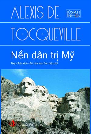 Nền dân trị Mỹ Alexis De Tocqueville