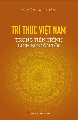 Trí Thức Việt Nam Trong Tiến Trình Lịch Sử Dân Tộc