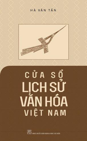 Cửa Sổ Lịch Sử Văn Hóa Việt Nam