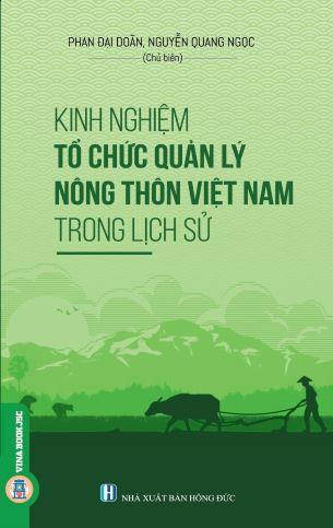 Kinh Nghiệm Tổ Chức Quản Lý Nông Thôn Việt Nam Trong Lịch Sử
