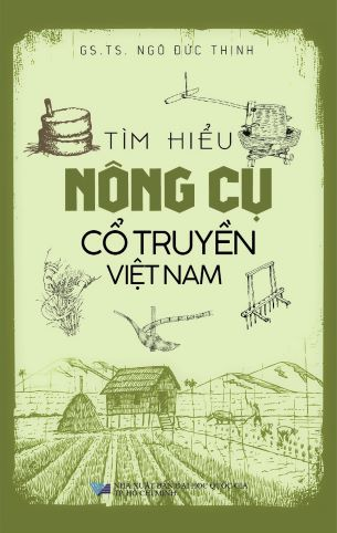 Tìm Hiểu Nông Cụ Cổ Truyền Việt Nam