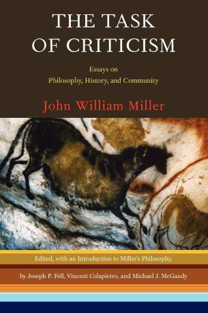 The Task of Criticism : Essays on Philosophy, History, and Community