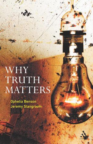 Why Truth Matters Paperback – August 7, 2007