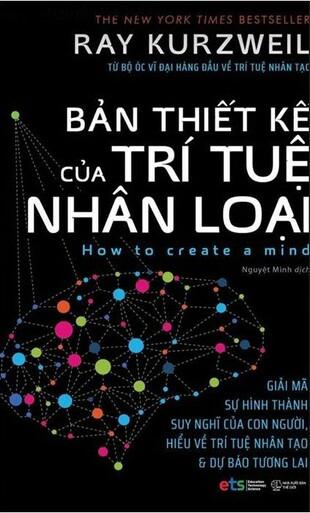 Bản Thiết kế Của Trí Tuệ Nhân Loại Ray Kurzweil