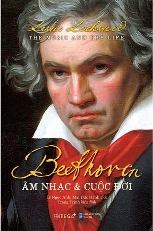 Beethoven Âm nhạc và Cuộc đời
