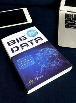 Big Data - Công Nghệ Cốt Lõi Trong Kỷ Nguyên Số