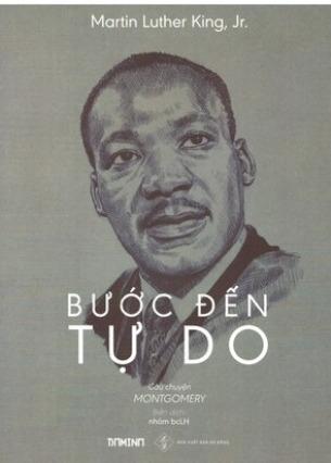 Bước Đến Tự Do - Martin Luther King, Jr