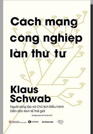 Cách mạng công nghiệp lần thứ tư - Klaus Schwab