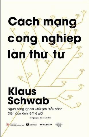 Cách mạng công nghiệp lần thứ tư Klaus Schwab
