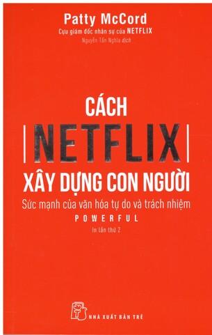 Cách Netflix xây dựng con người - Patty McCord