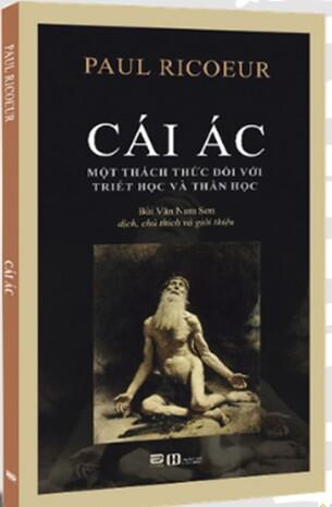 Cái Ác Một Thách Thức Đối Với Triết Học và Thần Học - Paul Ricoeur