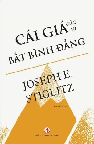 Cái Giá Của Sự Bất Bình Đẳng Joseph E. Stiglitz
