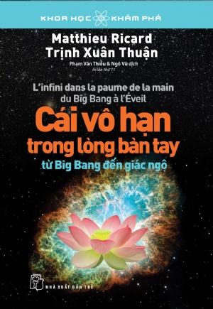 Cái vô hạn trong lòng bàn tay: Từ Big Bang đến giác ngộ