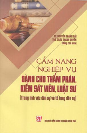 Cẩm nang nghiệp vụ dành cho thẩm phán, kiếm sát viên, luật sư