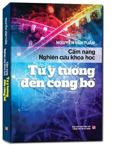 Cẩm nang nghiên cứu khoa học - Từ ý tưởng đến công bố - Nguyễn Văn Tuấn