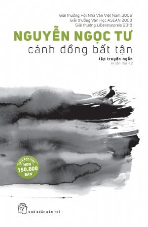 Cánh Đồng Bất Tận (tái bản) Nguyễn Ngọc Tư