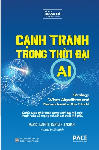 Cạnh Tranh Trong Thời Đại AI (Competing in the Age of AI)