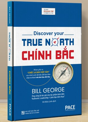Chính Bắc: Chiếc La Bàn Nội Tâm - Bill George